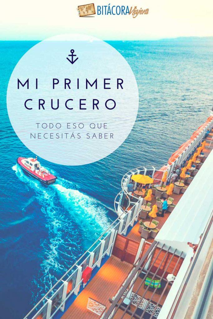 Mi primer crucero: todas las respuestas a esas preguntas que te hacés antes de subirte a un crucero por primera vez #bitacoraviajera #guiasdeviaje #tipsviajeros #informacionutil #viajarencrucero #cruceros