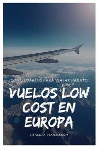 Todo lo que necesitás saber para comprar vuelos low cost en Europa #bitacoraviajera #vueloslowcost #lowcost #viajaraeuropa #viajarbarato #guiasdeviaje #tipsviajeros