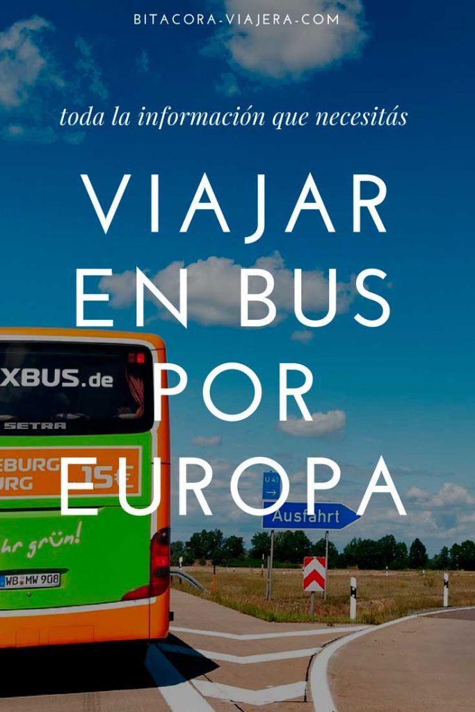 Toda la información que necesitás saber para viajar en bus por Europa #bitacoraviajera #guiasdeviaje #viajaraeuropa #informacionutil #tipsviajeros