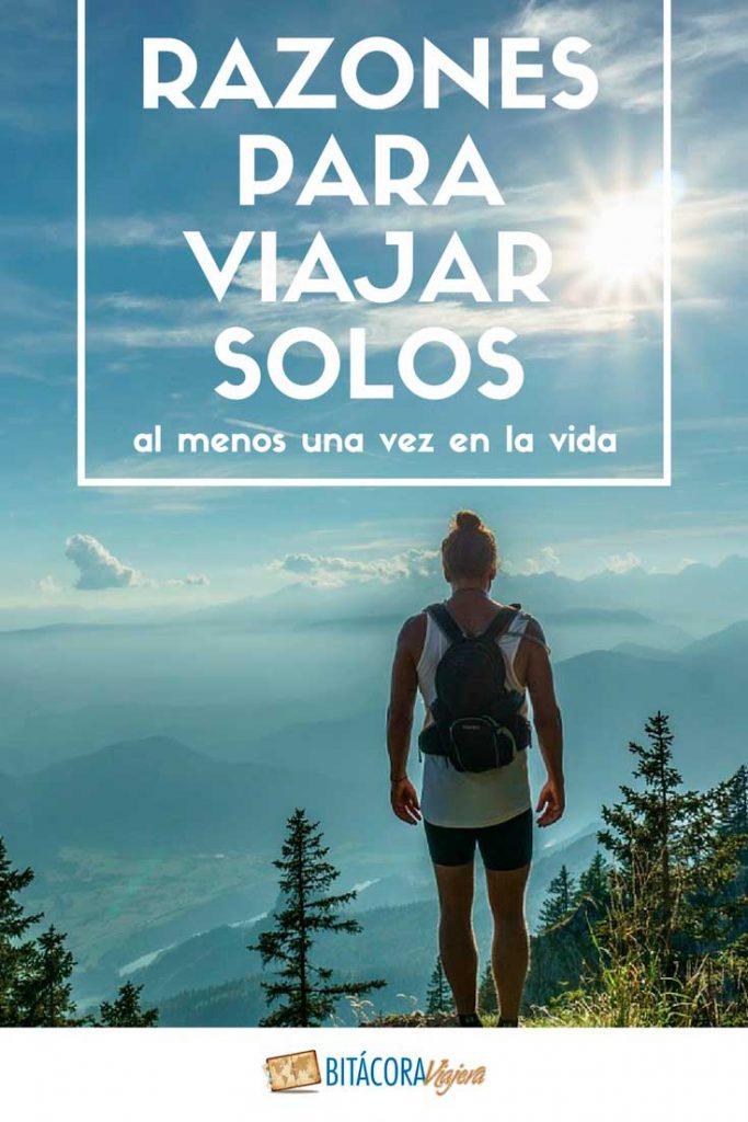 7 razones para viajar solos al menos una vez en la vida. ¿Necesitás más? #bitacoraviajera #solotraveler #viajarsolo #viajarsolo #mujeresviajeras