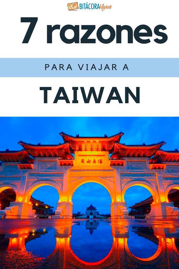 7 razones para viajar a Taiwán: si todavía no estás convencido de visitar el país, esta lista seguro te va a sacar todas las dudas #bitacoraviajera #viajarataiwan #razonesparaviajar