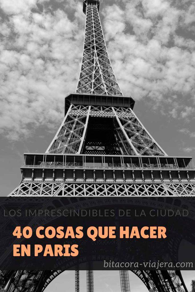 40 cosas que hacer en París: una guía repleta de ideas para disfrutar la capital francesasa #bitacoraviajera #viajaraeuropa #viajaraparis #paris #quehacernepariss #guiasdeviaje #tipsviajeros