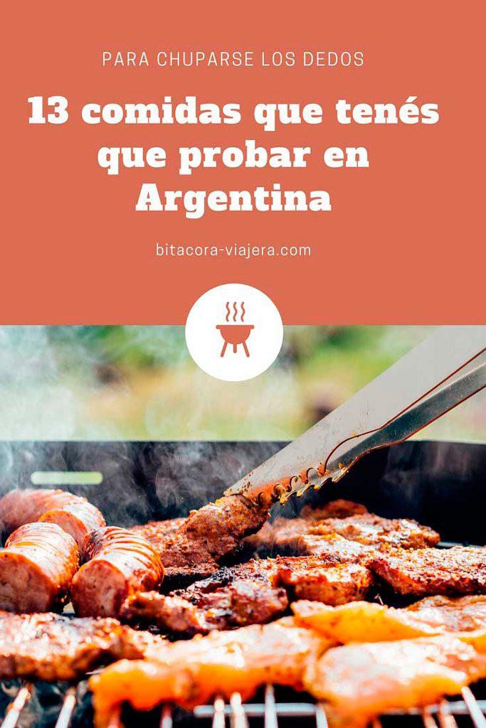 13 comidas que deberías probar en Argentina: una guía para que te chupes los dedos. #bitacoraviajera #viajaraargentina #comidasargentinas #gastronomia #argentina #comerenargentina