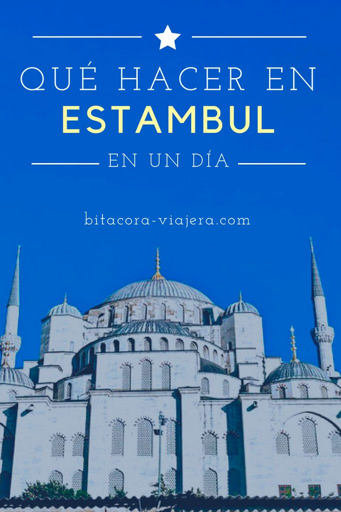 Qué hacer en Estambul en 1 día: una guía para exprimir la ciudad en 24 horas. #bitacoraviajera #viajaraturquia #europa #estambul #asia #guiasdeviaje #tipsviajeros