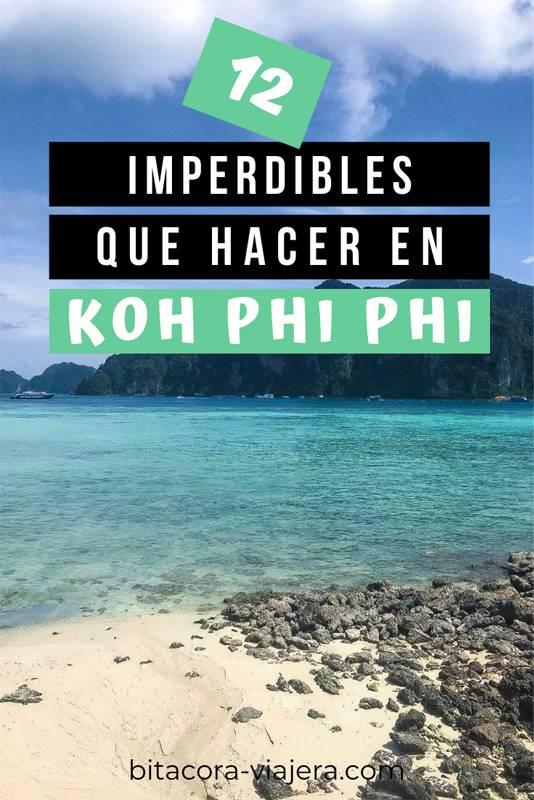 En este post te dejo 12 cosas que hacer en Koh Phi Phi, la isla más famosa de Tailandia. Las mejores playas, los mejores paseos y mucho más para que disfrutes de tu viaje como siempre soñaste. #bitacoraviajera #viajaratailandia #viajesatailandia #tailandia #sudesteasiatico #thebeach #playas #islasdetailandia #viajeros