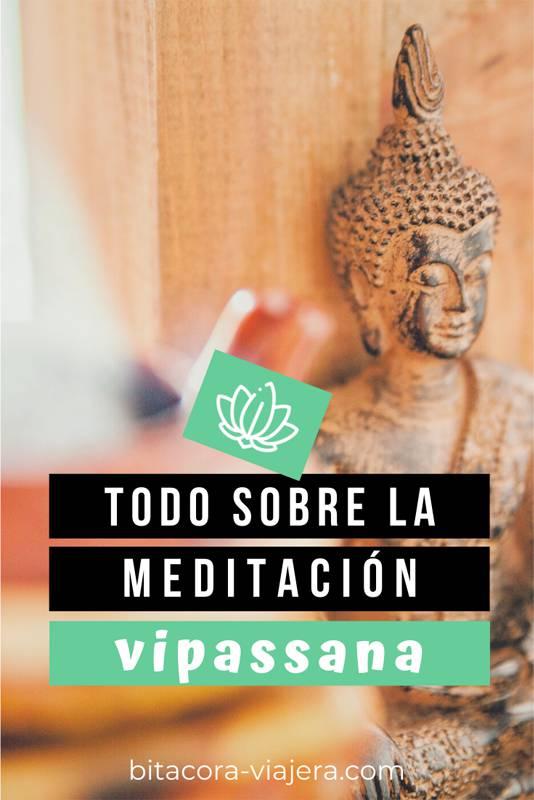 Qué es la meditación Vipassana. Conoce la técnica en profundidad y lee mis recomendaciones de por qué considero que deberías probarla. #bitacoraviajera #mindfulness #meditacion #meditacionvipassana #vipassana #cursodemeditacion #meditar #relax #viajes #viajar #lifestyle #viajeros