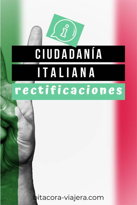 En este post te cuento qué son las rectificaciones y por qué son tan importantes para la realización del reconocimiento de la ciudadanía italiana. Además, respondemos a otras cuestiones cómo dónde se tramitan, cómo se tramitan y mucho más. #ciudadaniaitaliana #ciudadaniaitalianaenitalia #emigrar