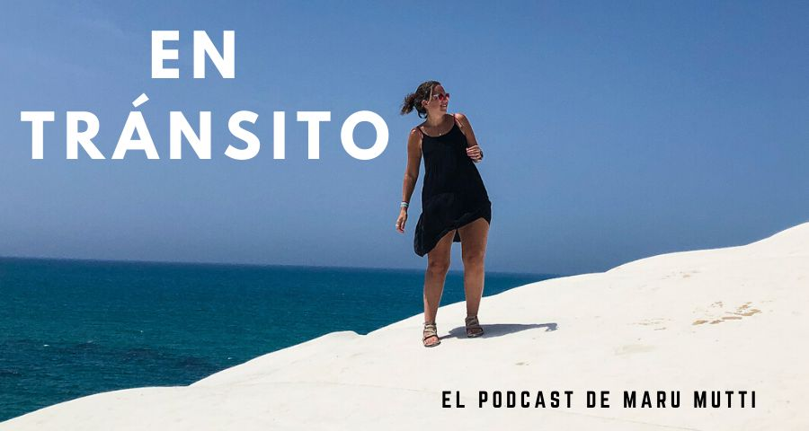 Escuchá En Tránsito, el podcast de Maru Mutti. Ya disponible en Spotify, Google Podcasts, Apple Podcasts y más. #podcast #entransito #marumutti